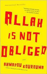 Allah Is Not Obliged - Ahmadou Kourouma