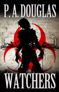 Watchers - P.A. Douglas