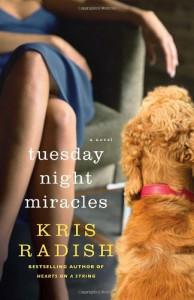 Tuesday Night Miracles - Kris Radish