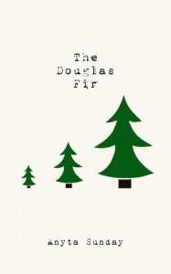 The Douglas Fir - Anyta Sunday