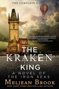 The Kraken King  (Iron Seas, #4) - Meljean Brook