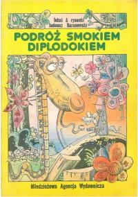 Podróż smokiem Diplodokiem - Tadeusz Baranowski