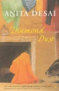 Diamond Dust & Other Stories - Anita Desai