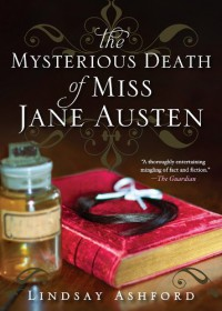Mysterious Death of Miss Jane Austen - Lindsay Ashford