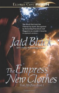The Empress' New Clothes (Trade Paperback Erotic Romance) - Jaid Black