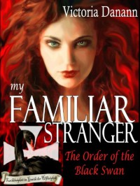 My Familiar Stranger - Victoria Danann