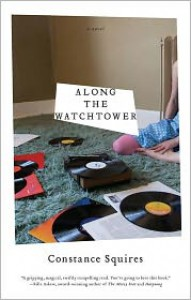 Along the Watchtower - Constance Squires