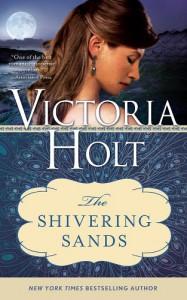The Shivering Sands (Casablanca Classics) - Victoria Holt