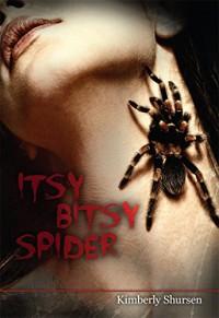 Itsy Bitsy Spider - Kimberly Shursen