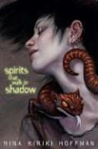 Spirits That Walk in Shadow - Nina Kiriki Hoffman