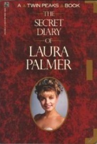 The Secret Diary of Laura Palmer - Jennifer Lynch