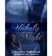 Unholy Night - Candice Gilmer