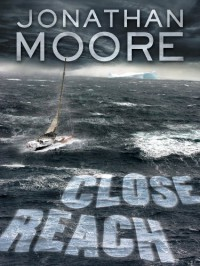 Close Reach - Jonathan   Moore