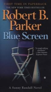 Blue Screen  - Robert B. Parker