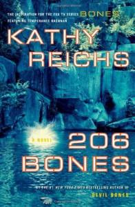 206 Bones (Temperance Brennan Series, Book 1) - Kathy Reichs