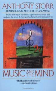 Music and the Mind - Anthony Storr