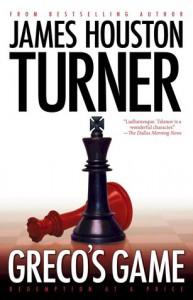 Greco's Game (Aleksandr Talanov thriller series, book #2) - James Houston Turner