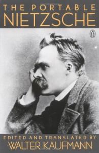 The Portable Nietzsche - Walter Kaufmann, Friedrich Nietzsche