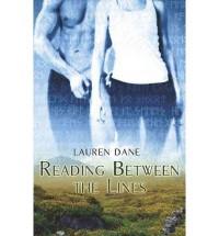 Reading Between the Lines - Lauren Dane