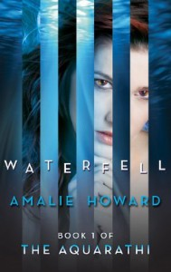 Waterfell (The Aquarathi - Book 1) - Amalie Howard
