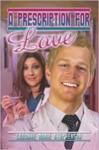 A Prescription for Love - Leeanne Marie Stephenson