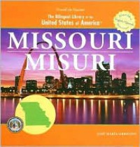 Missouri/ Misuri (The Bilingual Library of the United States of America) - José Maria Obregon