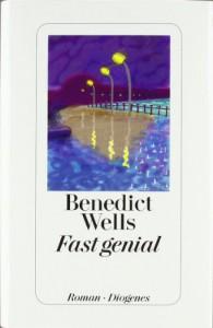 Fast genial - Benedict Wells