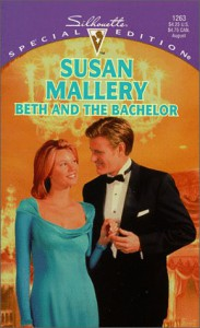 Beth And The Bachelor (Silhouette, Special Edition, No. 1263) - Susan Mallery