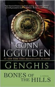 Bones of the Hills  - Conn Iggulden