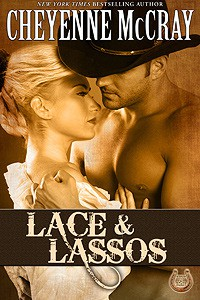 Lace and Lassos (Rough and Ready #3) - Cheyenne McCray