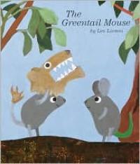 The Greentail Mouse - Leo Lionni