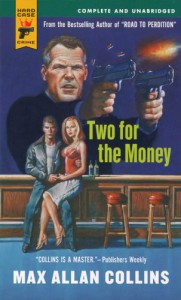 Two for the Money - Max Allan Collins