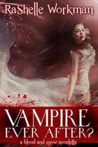 Vampire Ever After? - RaShelle Workman