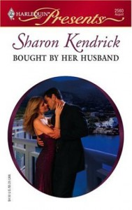 Bought By Her Husband (Harlequin Presents) - Sharon Kendrick