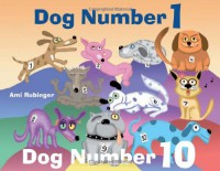 Dog Number 1, Dog Number 10 - Ami Rubinger
