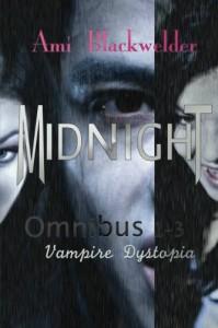 Midnight: Century of the Vampires, 1-3 - Ami Blackwelder