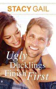 Ugly Ducklings Finish First - Stacy Gail