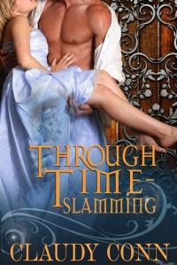Through Time-Slamming - Claudy Conn
