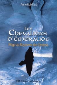 Piège au Royaume des Ombres - Anne Robillard