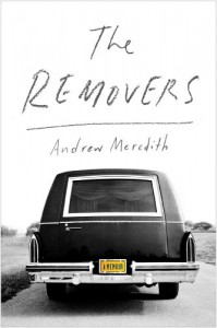 The Removers: A Memoir - Andrew Meredith