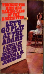 Let's Go Play At The Adams' - Mendal W. Johnson