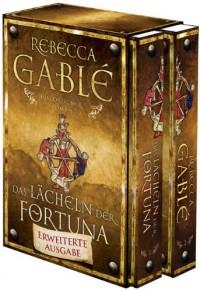 Das Lächeln der Fortuna - Erweiterte Ausgabe: Historischer Roman - Rebecca Gablé