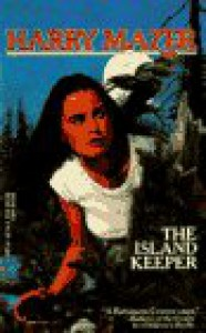 The Island Keeper - Harry Mazer