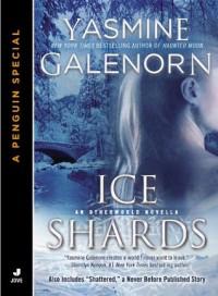Ice Shards (Otherworld Novella) - Yasmine Galenorn