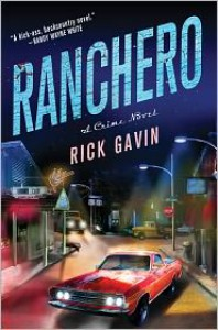 Ranchero - Rick Gavin
