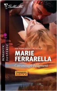 Cavanaugh Judgment (Cavanaugh Justice #18) (Silhouette Romantic Suspense #1612) - Marie Ferrarella