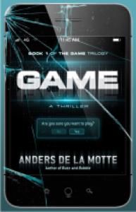 Game: A Thriller - Anders de la Motte