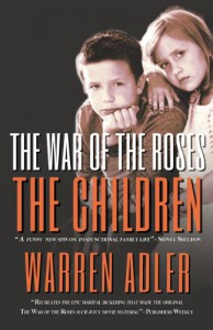 The War of the Roses - The Children - Warren Adler