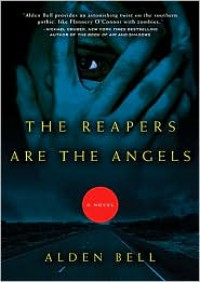 The Reapers Are the Angels - Alden Bell, Tai Sammons