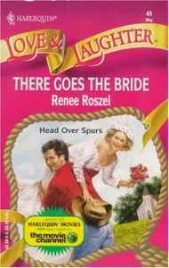 There Goes the Bride - Renee Roszel